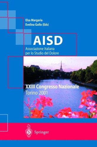 Aisd Associazione Italiana Per Lo Studio del Dolore: XXIII Congresso Nazionale