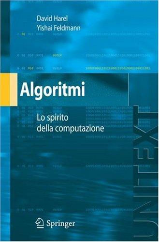 Algoritmi: Lo Spirito Dell'informatica 9788847005792