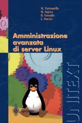 Amministrazione Avanzata Di Server Linux 9788847002340