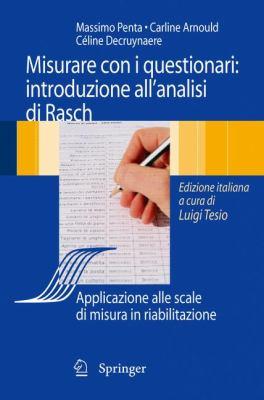 Analisi Di Rasch E Questionari Di Misura: Applicazioni in Medicina E Scienze Sociali 9788847007703