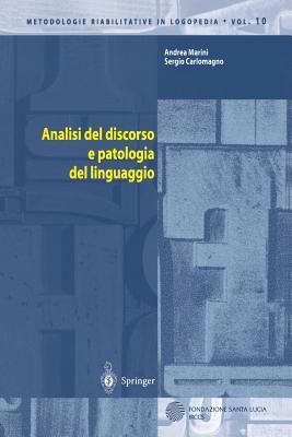 Analisi del Discorso E Patologia del Linguaggio 9788847002999