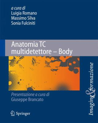 Anatomia Tc Multidetettore - Body 9788847016873