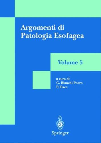 Argomenti Di Patologia Esofagea: Volume 5