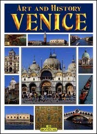 Art and History of Venice 9788847620933