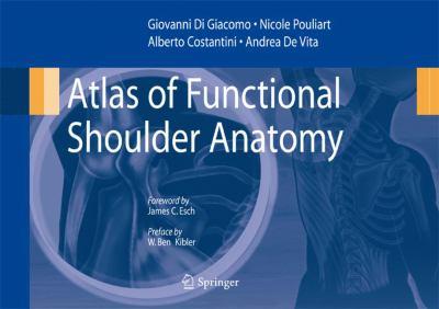 Atlas of Functional Shoulder Anatomy 9788847007581