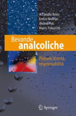 Bevande Analcoliche: Piacere, Liberta, Responsabilita