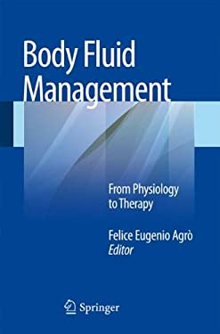 Body Fluid Management: From Physiology to Therapy 9788847026605