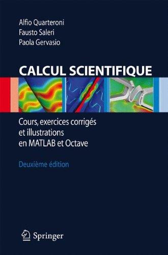 Calcul Scientifique: Cours, Exercices Corriges Et Illustrations En MATLAB Et Octave 9788847016750