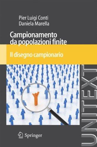 Campionamento Da Popolazioni Finite: Il Disegno Campionario