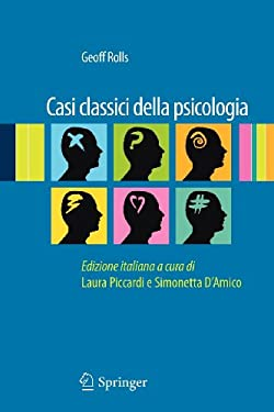Casi Classici Della Psicologia 9788847019225