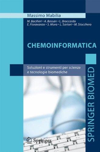 Chemoinformatica: Soluzioni E Strumenti Per Scienze E Tecnologie Biomediche 9788847024083