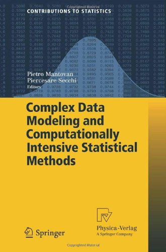 Complex Data Modeling and Computationally Intensive Statistical Methods 9788847013858