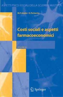 Costi Sociali E Aspetti Farmacoeconomici 9788847003279