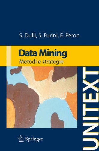 Data Mining: Metodi E Strategie 9788847011625