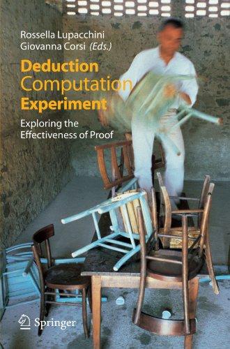 Deduction, Computation, Experiment: Exploring the Effectiveness of Proof