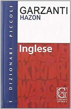 Dizionario di inglese. Inglese-italiano, italiano-inglese - Garzanti Linguistica