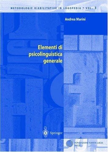 Elementi Di Psicolinguistica Generale 9788847001510