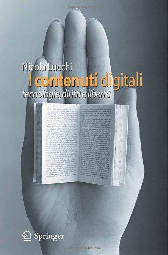 I Contenuti Digitali: Tecnologie, Diritti E Liberta