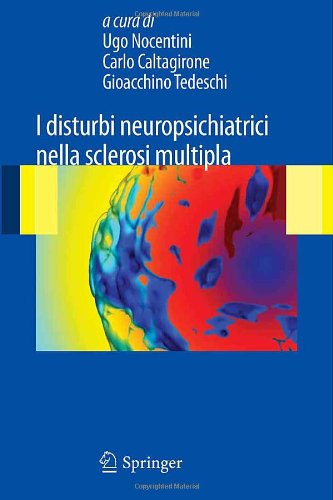 I Disturbi Neuropsichiatrici Nella Sclerosi Multipla 9788847017108