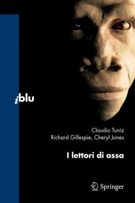 I Lettori Di Ossa 9788847011977