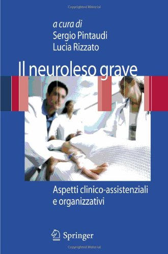 Il Neuroleso Grave: Aspetti Clinico-Assistenziali E Organizzativi