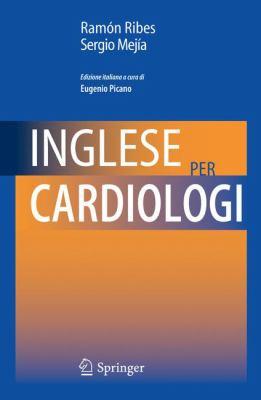 Inglese Per Cardiologi 9788847018594