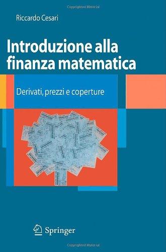 Introduzione Alla Finanza Matematica: Derivati, Prezzi E Coperture 9788847008199