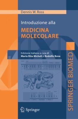 Introduzione Alla Medicina Molecolare 9788847003224