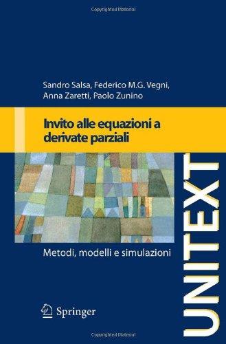 Invito Alle Equazioni a Derivate Parziali: Metodi, Modelli E Simulazioni 9788847011793