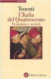 L'Italia del uattrocento Economia e societa - Alberto Tenenti