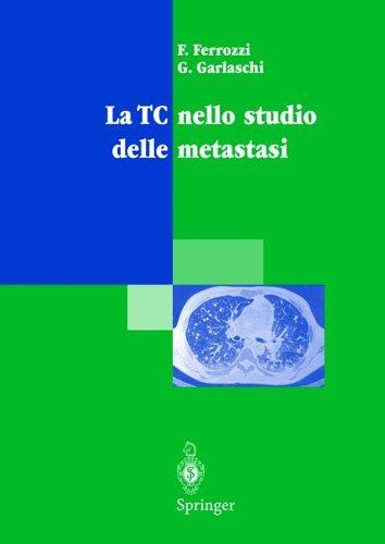 La Tc Nello Studio Delle Metastasi 9788847000322
