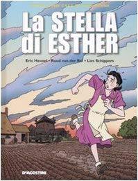 La stella di Esther - Heuvel, Eric, Schippers, Lies, Van der Rol, Ruud