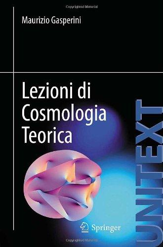 Lezioni Di Cosmologia Teorica 9788847024830