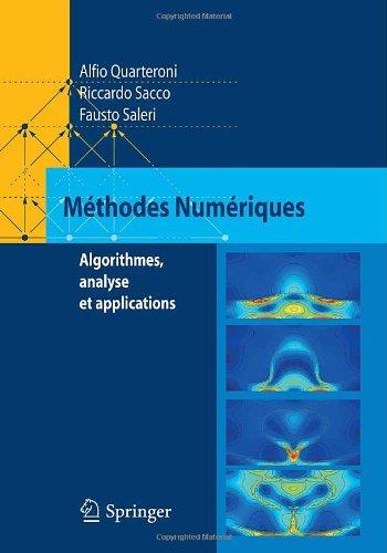 Methodes Numeriques: Algorithmes, Analyse Et Applications 9788847004955