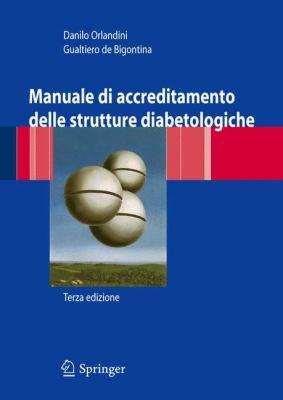 Manuale Di Accreditamento Delle Strutture Diabetologiche 9788847007307