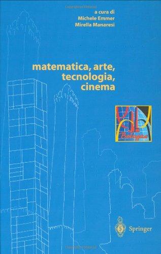 Matematica, Arte, Tecnologia, Cinema 9788847001558