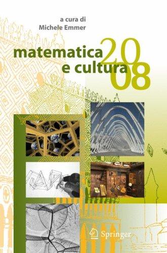 Matematica E Cultura 2008 9788847007932