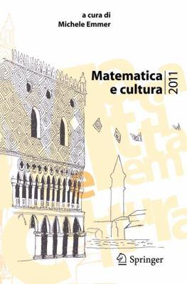 Matematica E Cultura 2011 9788847018532