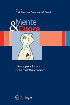 Mente E Cuore - Clinica Psicologica Della Malattia Cardiaca 9788847005235