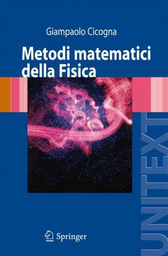 Metodi Matematici Della Fisica 9788847008335