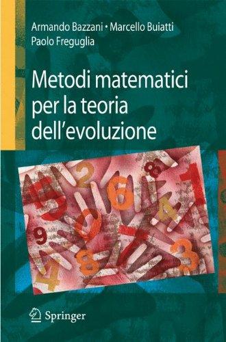 Metodi Matematici Per La Teoria Dell Evoluzione 9788847008571