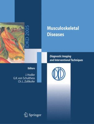 Musculoskeletal Diseases: Diagnostic Imaging and Interventional Techniques 9788847003187