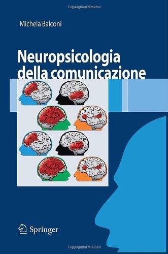 Neuropsicologia Della Comunicazione 9788847007055