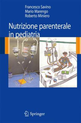 Nutrizione Parenterale in Pediatria 9788847013797