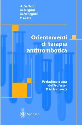 Orientamenti Di Terapia Antitrombotica 9788847001169