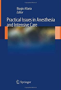 Practical Issues in Anesthesia and Intensive Care 9788847024595