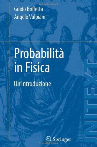 Probabilit in Fisica: Un'introduzione 9788847024298