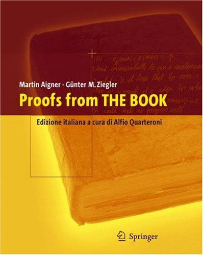 Proofs from the Book: Edizione Italiana a Cura Di Alfio Quarteroni 9788847004351