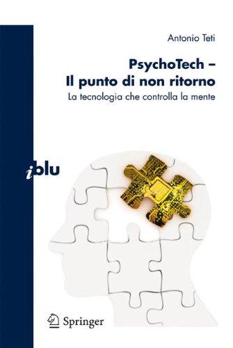 Psychotech - Il Punto Di Non Ritorno: La Tecnologia Che Controlla La Mente 9788847018143