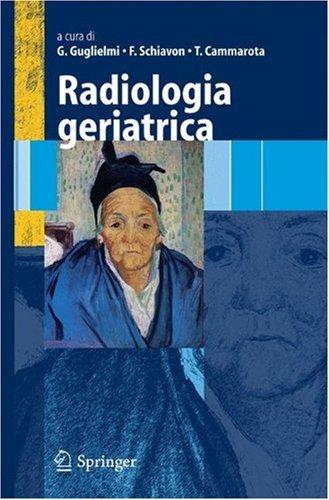 Radiologia Geriatrica 9788847004856
